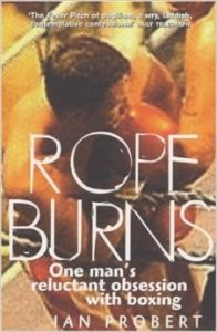 Rope_Burns_Ian_Probert